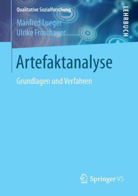 Artefaktanalyse, Manfred Lueger, Ulrike Froschauer