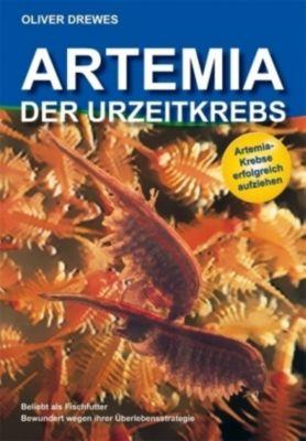 Artemia, Der Urzeitkrebs, Oliver Drewes