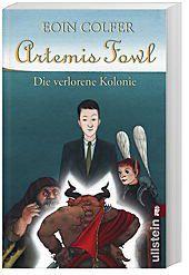 Artemis Fowl Band 5: Die verlorene Kolonie, Eoin Colfer