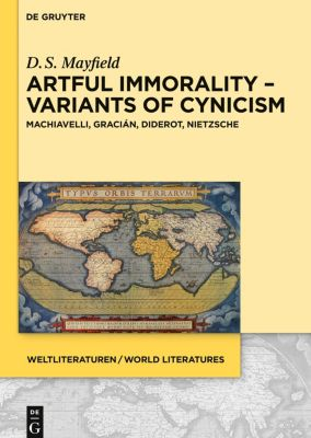 Artful Immorality - Variants of Cynicism, Daniel Scott Mayfield
