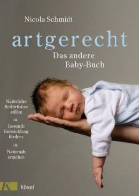 artgerecht - Das andere Baby-Buch - Nicola Schmidt  