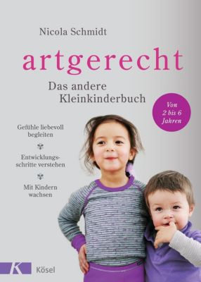 artgerecht - Das andere Kleinkinderbuch - Nicola Schmidt |