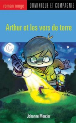 Arthur: Arthur et les vers de terre, JOHANNE MERCIER