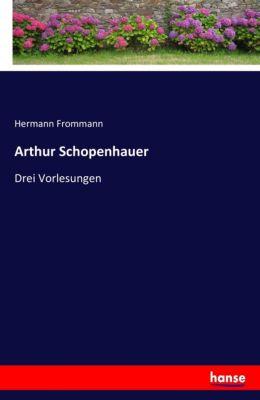 Arthur Schopenhauer - Hermann Frommann |