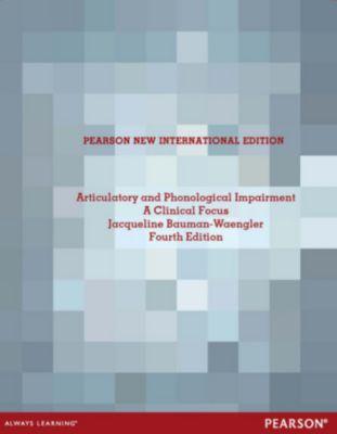 Articulatory and Phonological Impairments, Jacqueline Bauman-Waengler