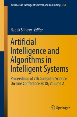 Artificial Intelligence and Algorithms in Intelligent Systems