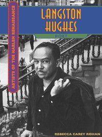 Artists of the Harlem Renaissance: Langston Hughes, Rebecca Carey Rohan