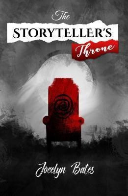 Arts Etc.: The Storyteller's Throne, Jocelyn Bates