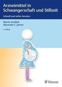 Arzneimittel in Schwangerschaft und Stillzeit -  pdf epub