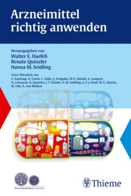 Arzneimittel richtig anwenden, Walter E. Haefeli, Renate Quinzler, Hanna Seidling