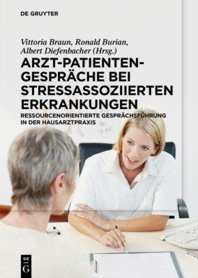 Arzt-Patienten-Gespräche bei stressassoziierten Erkrankungen, Vittoria Braun
