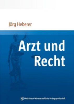 Arzt und Recht, Jörg Heberer