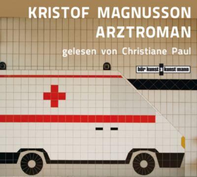 Arztroman, 4 Audio-CDs, Kristof Magnusson