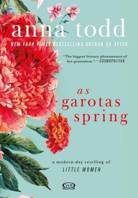 As garotas Spring, Anna Todd