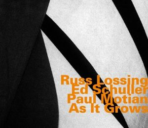 As It Grows, Lossing, Schuller, Motian