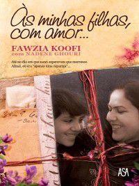 Às minhas filhas, com amor..., Fawzia Koofi