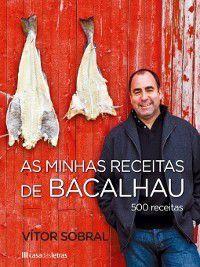 As Minhas Receitas de Bacalhau, Vítor Sobral