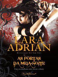 As Portas da Meia-Noite, Lara Adrian