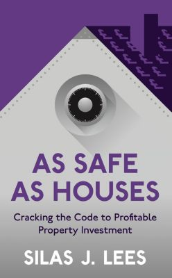 As Safe As Houses, Silas J. Lees
