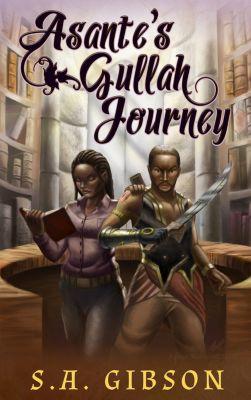 Asante's Gullah Journey, S. A. Gibson