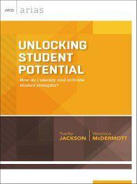 ASCD Arias: Unlocking Student Potential, Veronica McDermott, Yvette Jackson