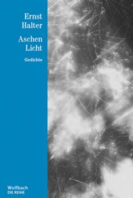 Aschen Licht - Ernst Halter  
