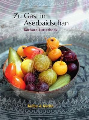 Aserbaidschan - Barbara Lutterbeck |