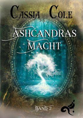 Ashcandras Macht - Cassia Cole |
