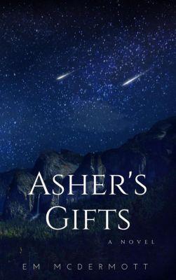 Asher's Gifts, Em McDermott