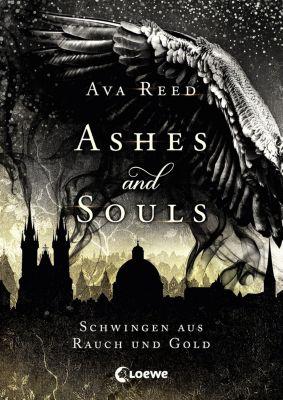 Ashes and Souls - Schwingen aus Rauch und Gold - Ava Reed |