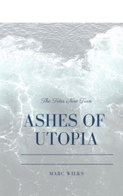 Ashes of Utopia, Marc Wilks