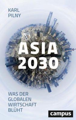 Asia 2030 - Karl Pilny |