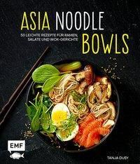 Asia-Noodle-Bowls, Tanja Dusy
