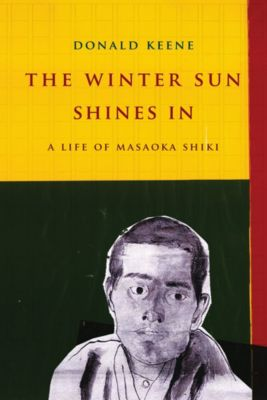 Asia Perspectives: History, Society, and Culture: The Winter Sun Shines In, Donald Keene