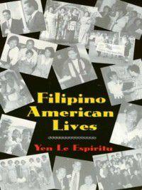 Asian American History and Culture: Filipino American Lives, Yen Espiritu