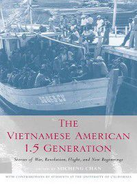 Asian American History and Culture: The Vietnamese American 1.5 Generation