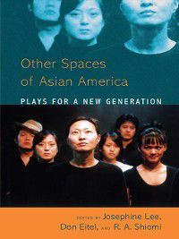 Asian American Plays for a New Generation