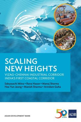 Asian Development Bank: Scaling New Heights, Manoj Sharma, Rana Hasan, Manish Sharma, Arindam Guha, Hoe Yun Jeong, Sabyasachi Mitra