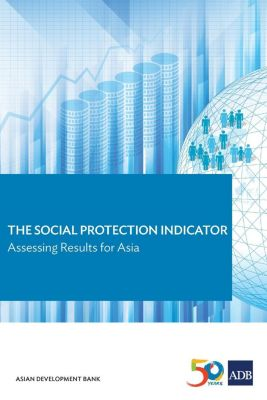 Asian Development Bank: The Social Protection Indicator