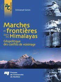 Asies contemporaines: Marches et frontières dans les Himalayas, Emmanuel Gonon