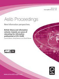 Aslib Proceedings: New Information Perspectives: Aslib Proceedings: New Information Perspectives, Volume 58, Issue 1 & 2