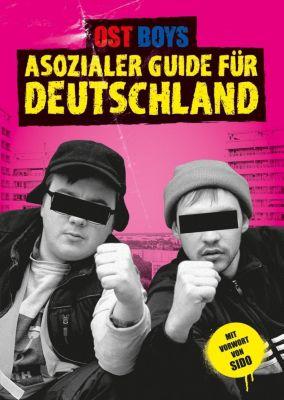 Asozialer Guide für Deutschland - Ost Boys |