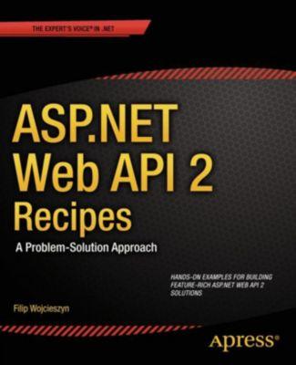 ASP.NET Web API 2 Recipes, Filip Wojcieszyn