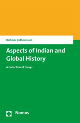 Aspects of Indian and Global History, Dietmar Rothermund