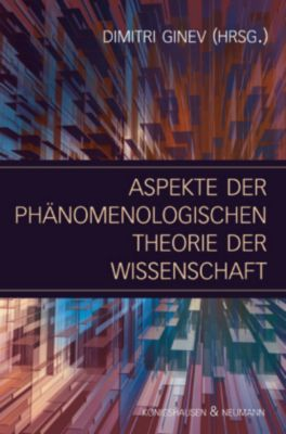 Aspekte der phänomenologischen Theorie der Wissenschaft