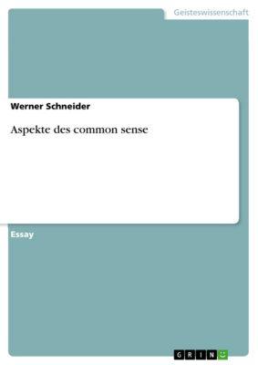 Aspekte des common sense, Werner Schneider