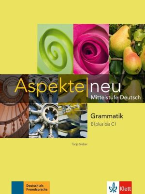 aspekte neu mittelstufe deutsch grammatik b1 plus c1 buch. Black Bedroom Furniture Sets. Home Design Ideas