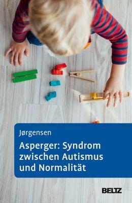 Asperger: Syndrom zwischen Autismus und Normalität, Ole Sylvester Jörgensen