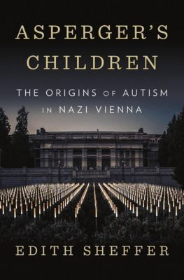 Asperger`s Children, Edith Sheffer
