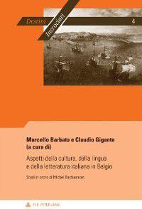 Aspetti della cultura, della lingua e della letteratura italiana in Belgio